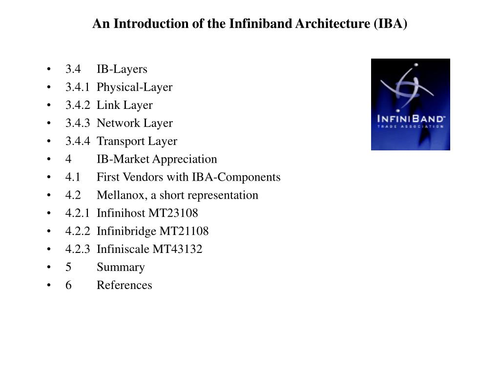 An Introduction of the Infiniband Architecture (IBA)