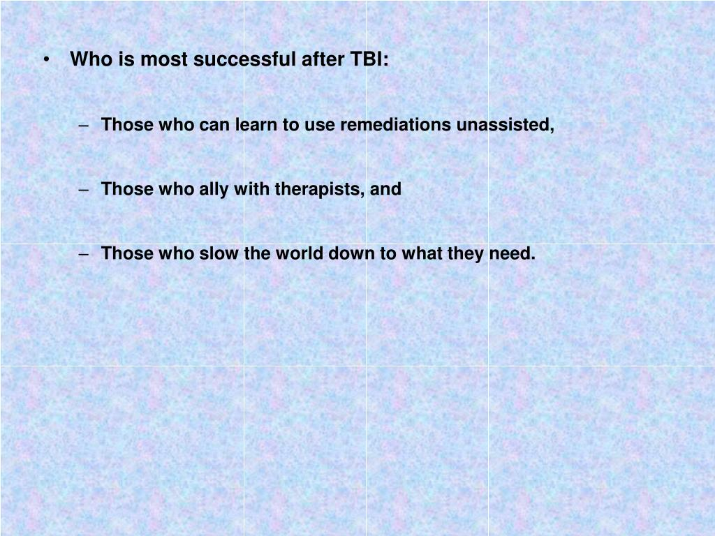 Who is most successful after TBI: