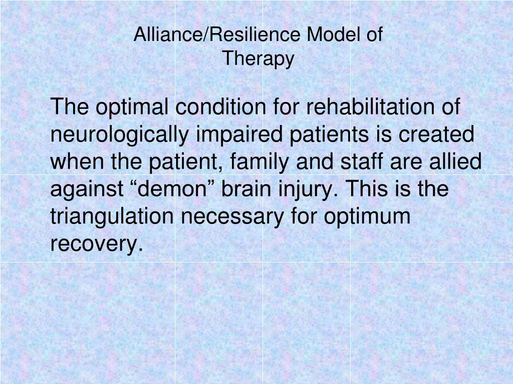 Alliance/Resilience Model of Therapy
