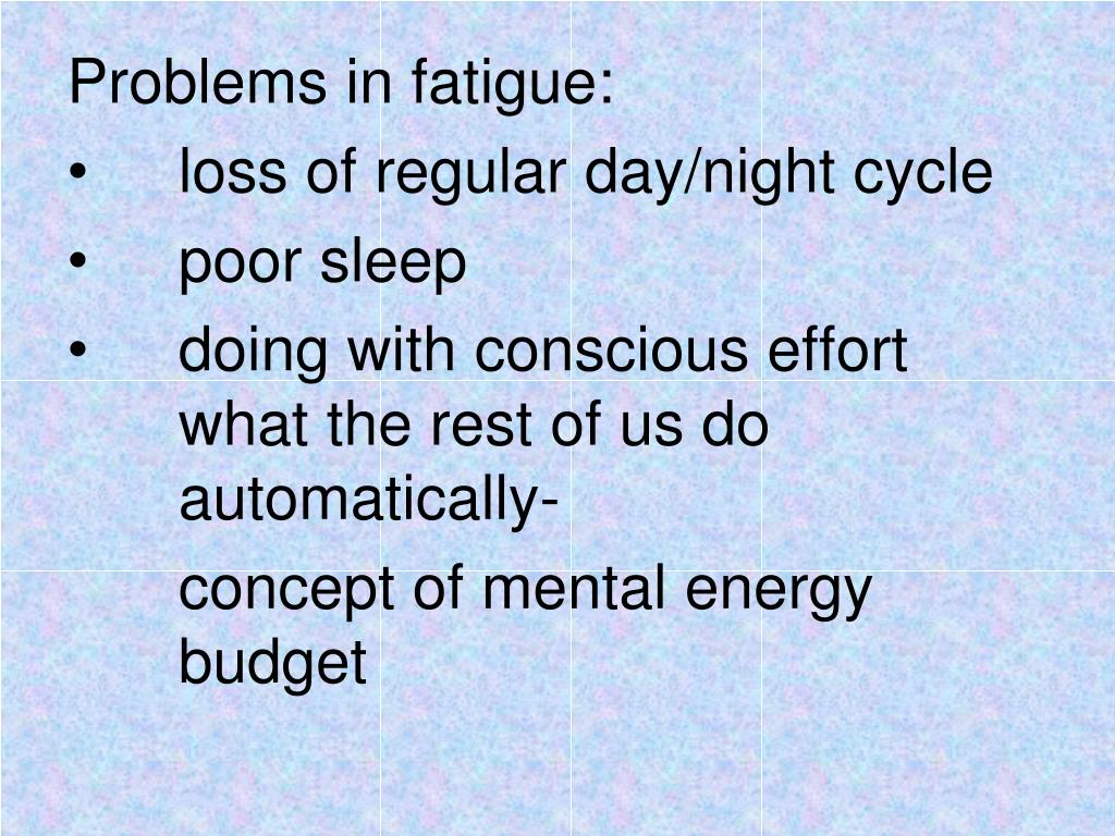 Problems in fatigue: