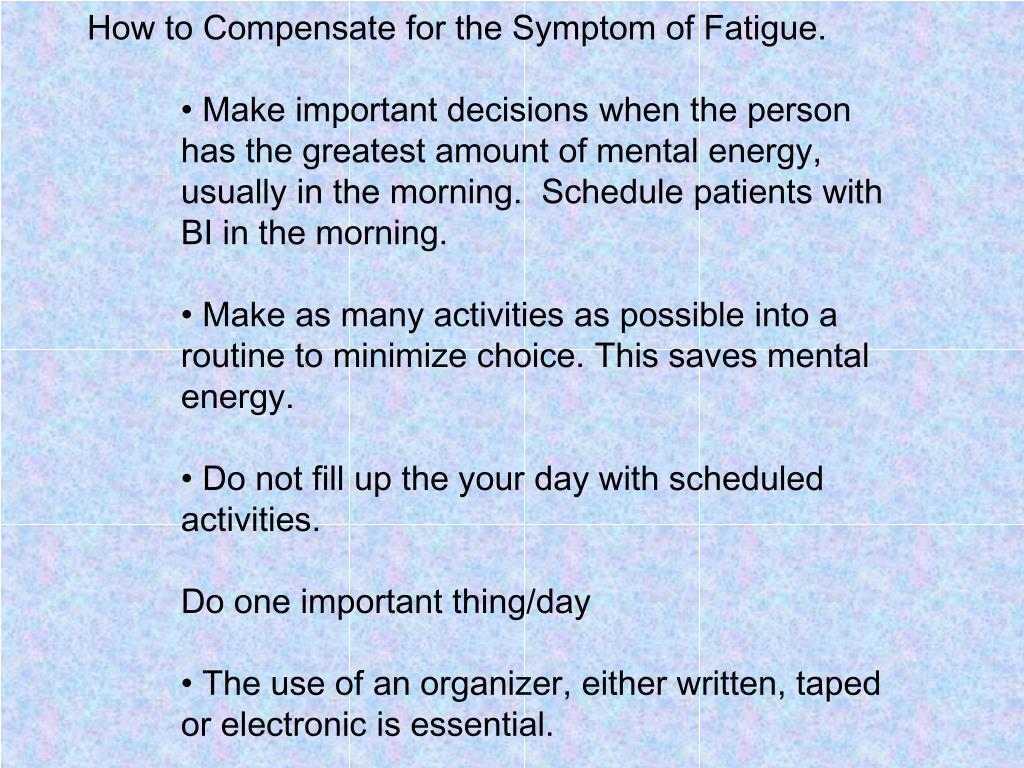 How to Compensate for the Symptom of Fatigue.