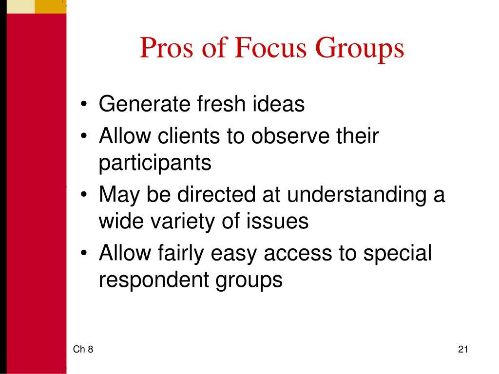 Pros of Focus Groups