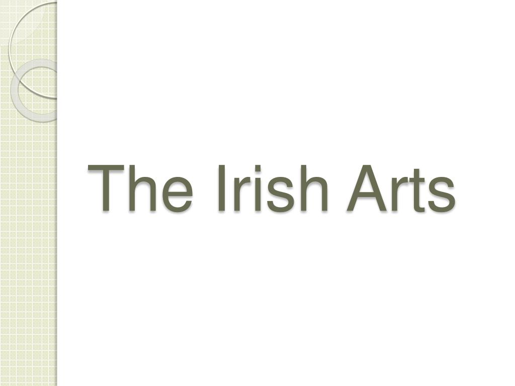 The Irish Arts