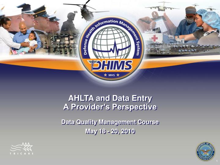 AHLTA and Data Entry