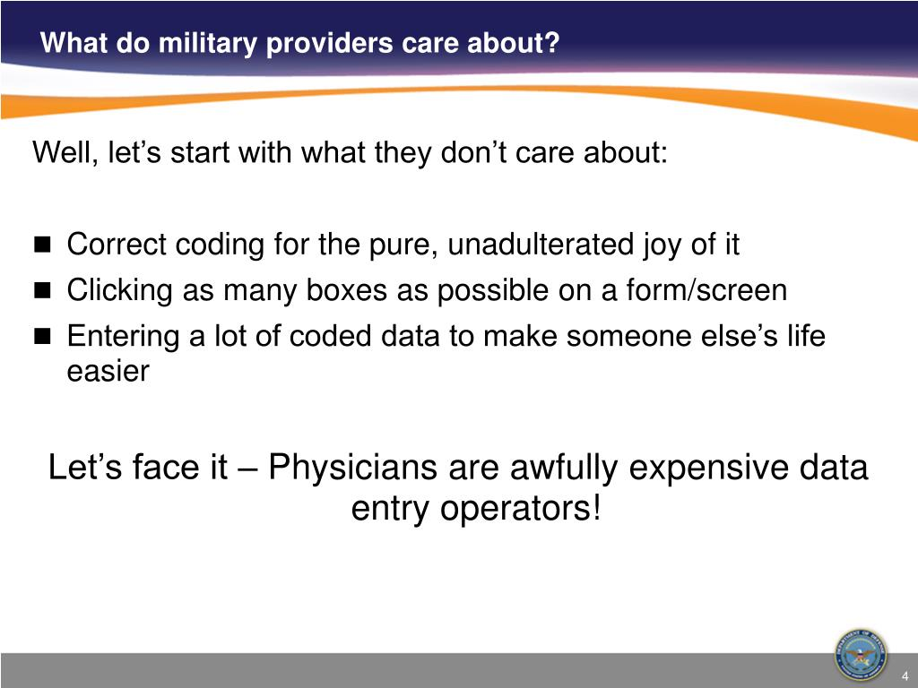What do military providers care about?