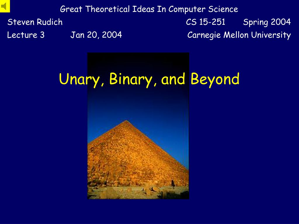 unary binary and beyond l.