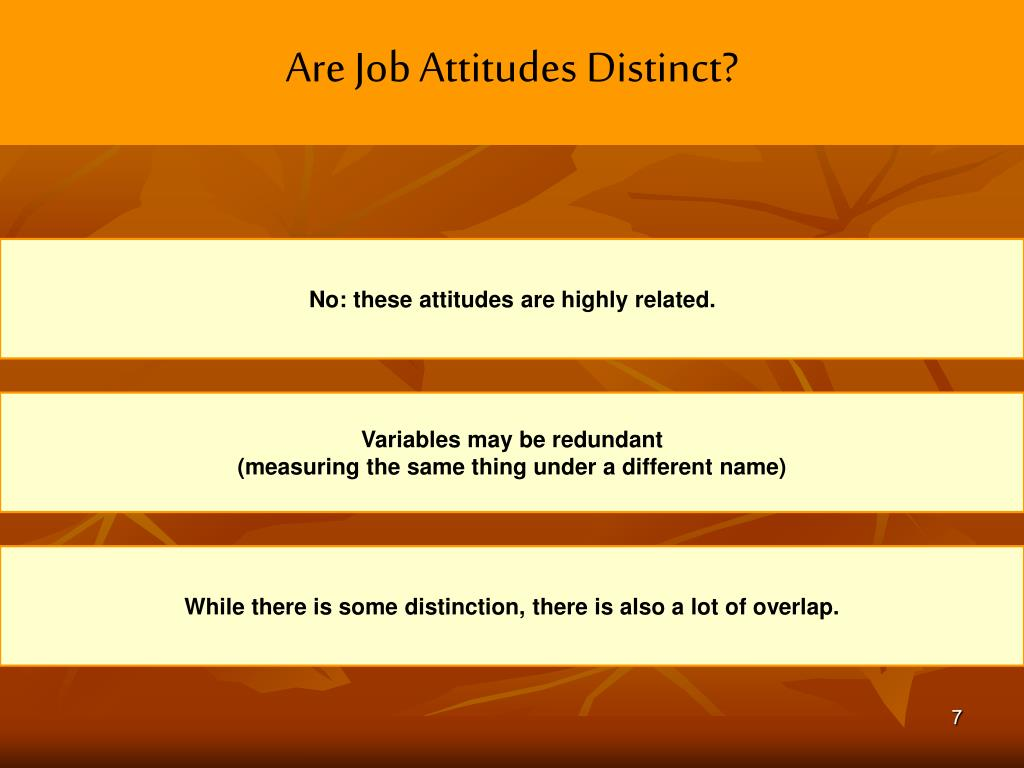 Are Job Attitudes Distinct?