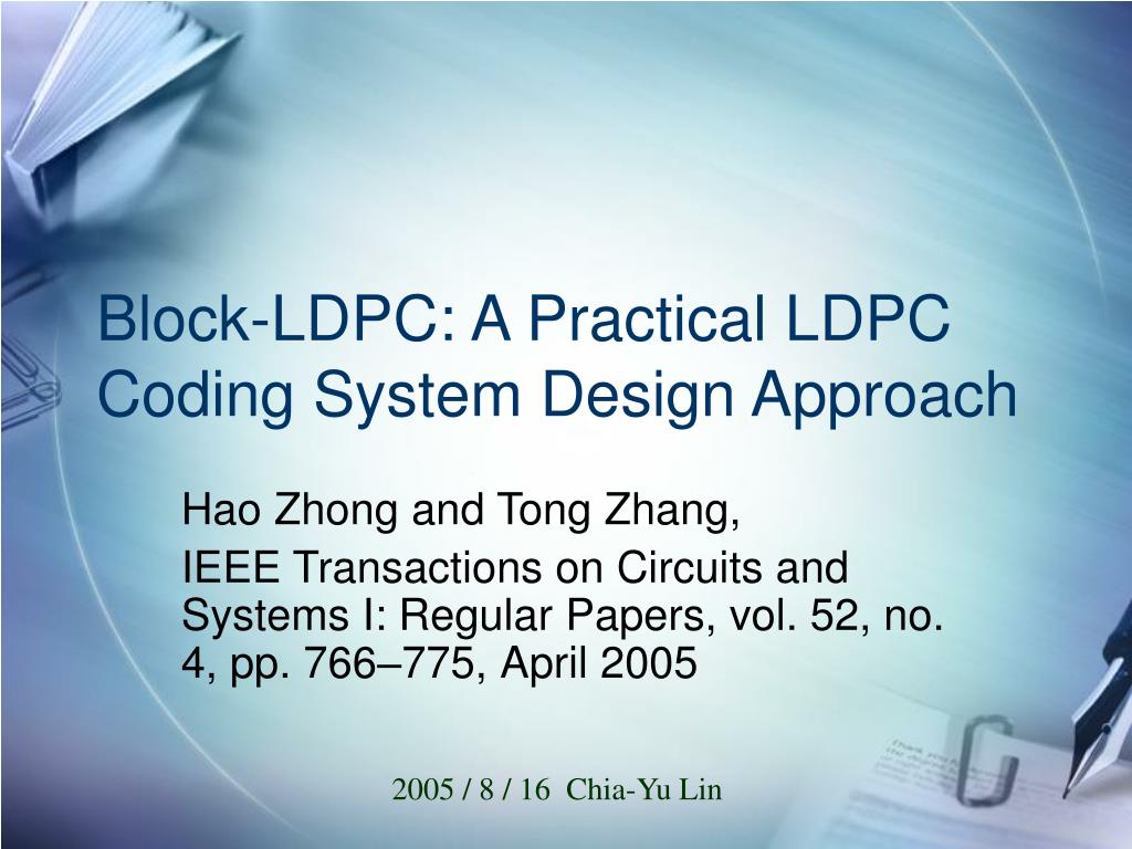 block ldpc a practical ldpc coding system design approach l.