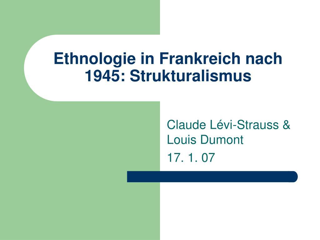 ethnologie in frankreich nach 1945 strukturalismus l.