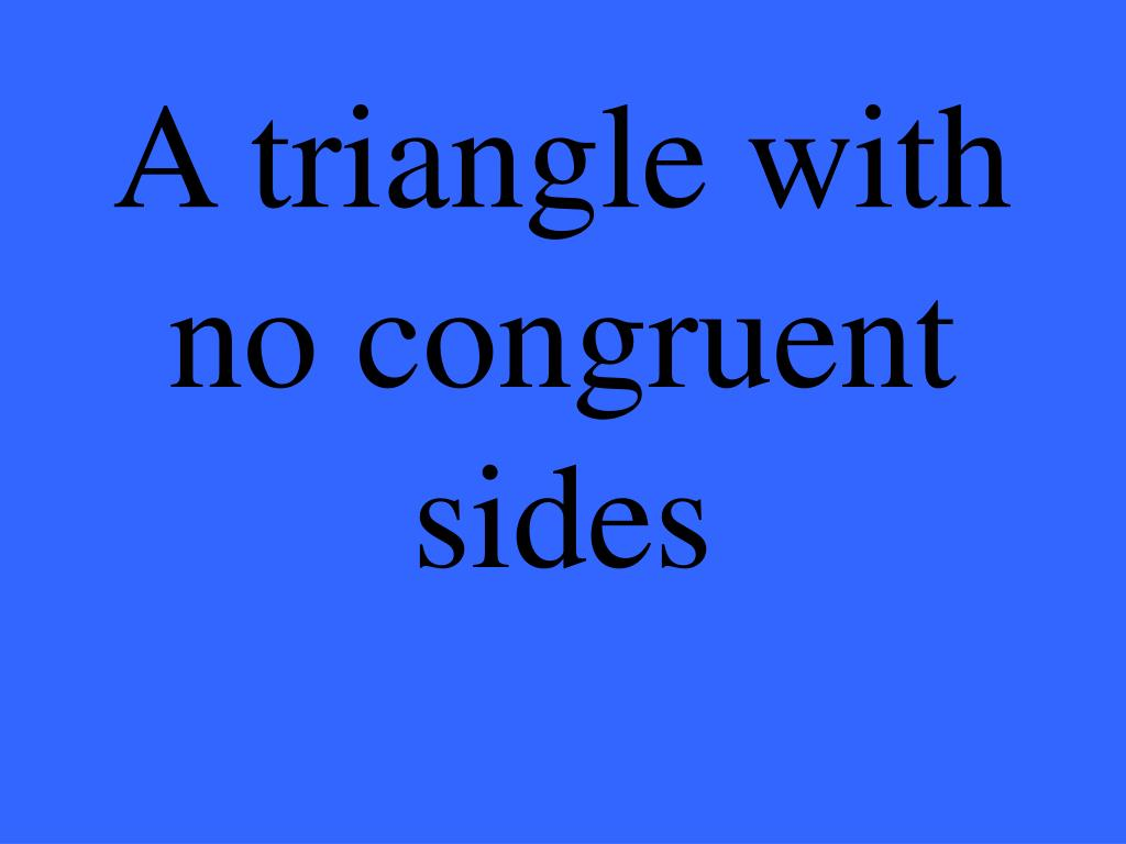A triangle with no congruent sides