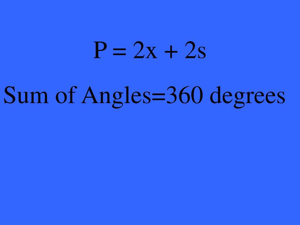 P = 2x + 2s