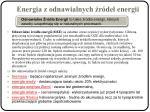 energia z odnawialnych r de energii