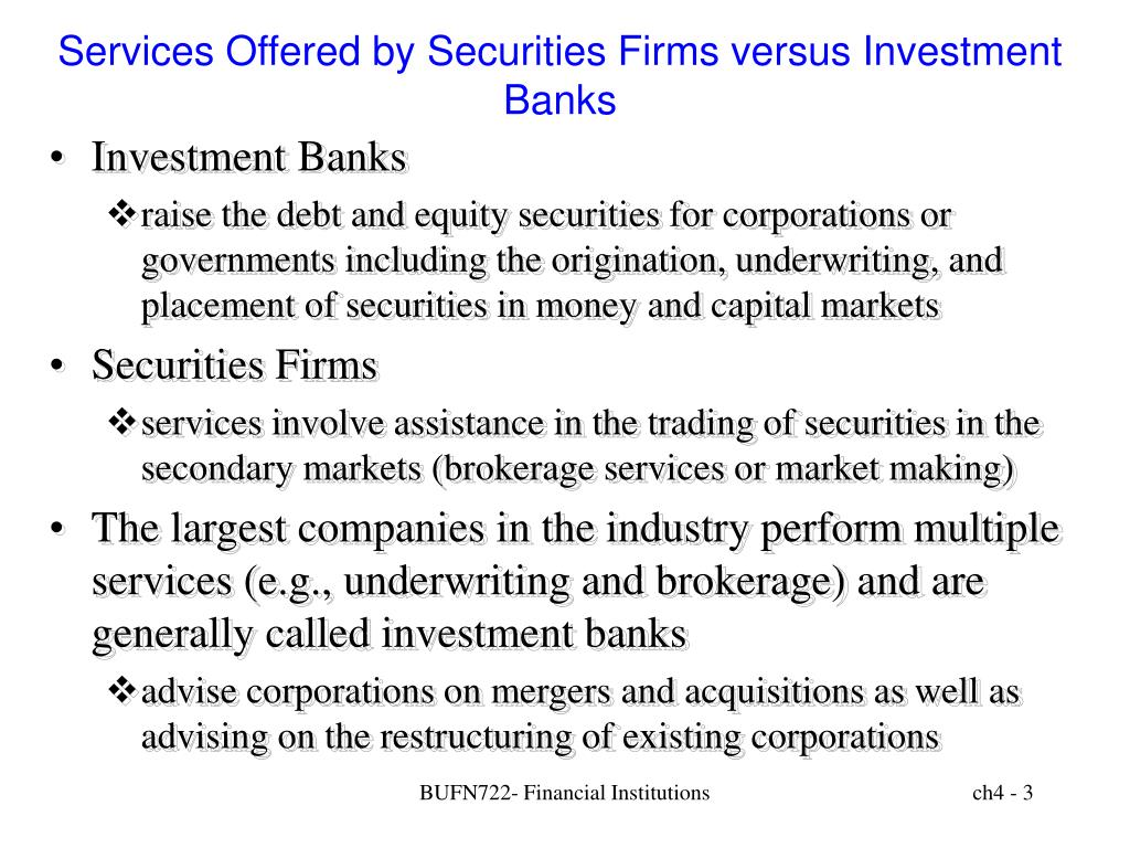 Services Offered by Securities Firms versus Investment Banks