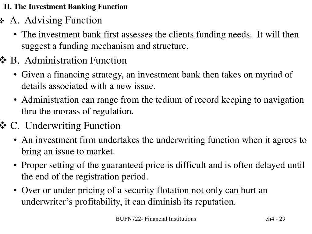 II. The Investment Banking Function