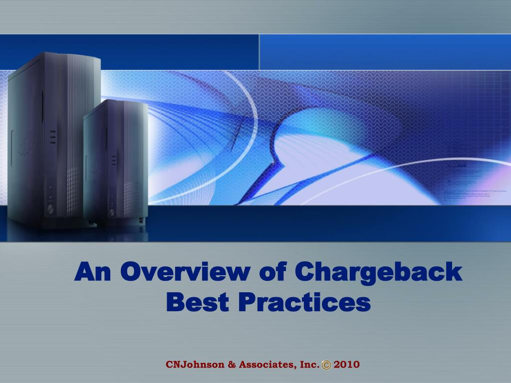 an overview of chargeback best practices l.
