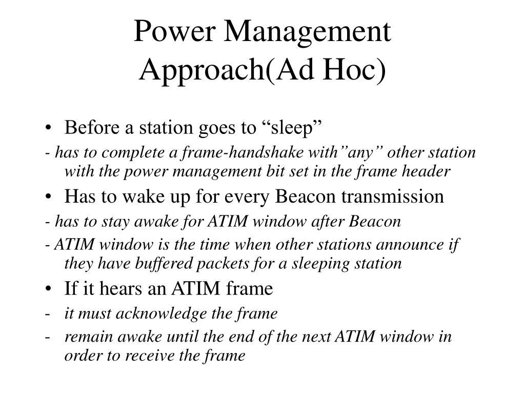 Power Management Approach(Ad Hoc)