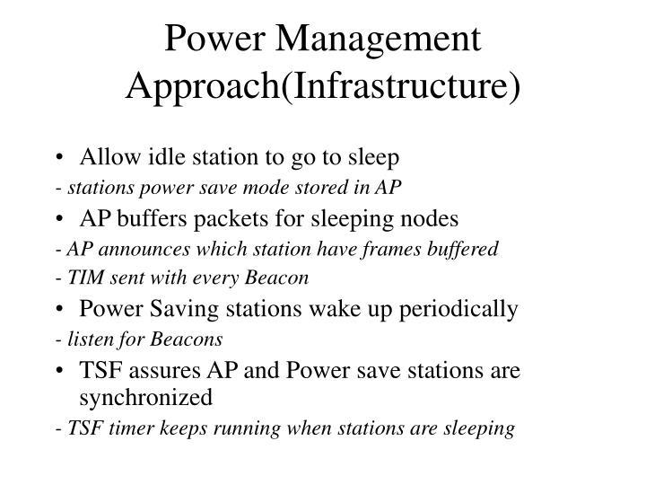 Power management approach infrastructure