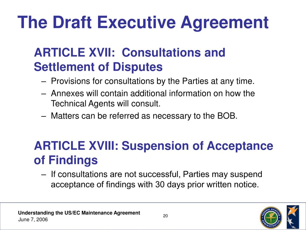 The Draft Executive Agreement