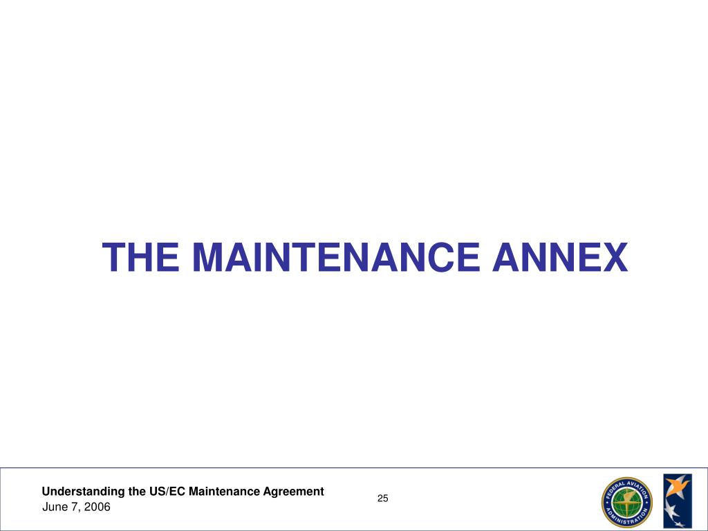 THE MAINTENANCE ANNEX