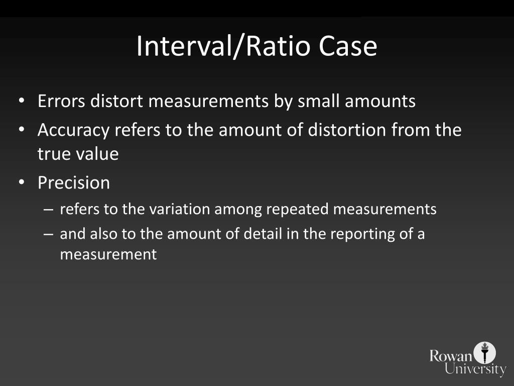 Interval/Ratio Case