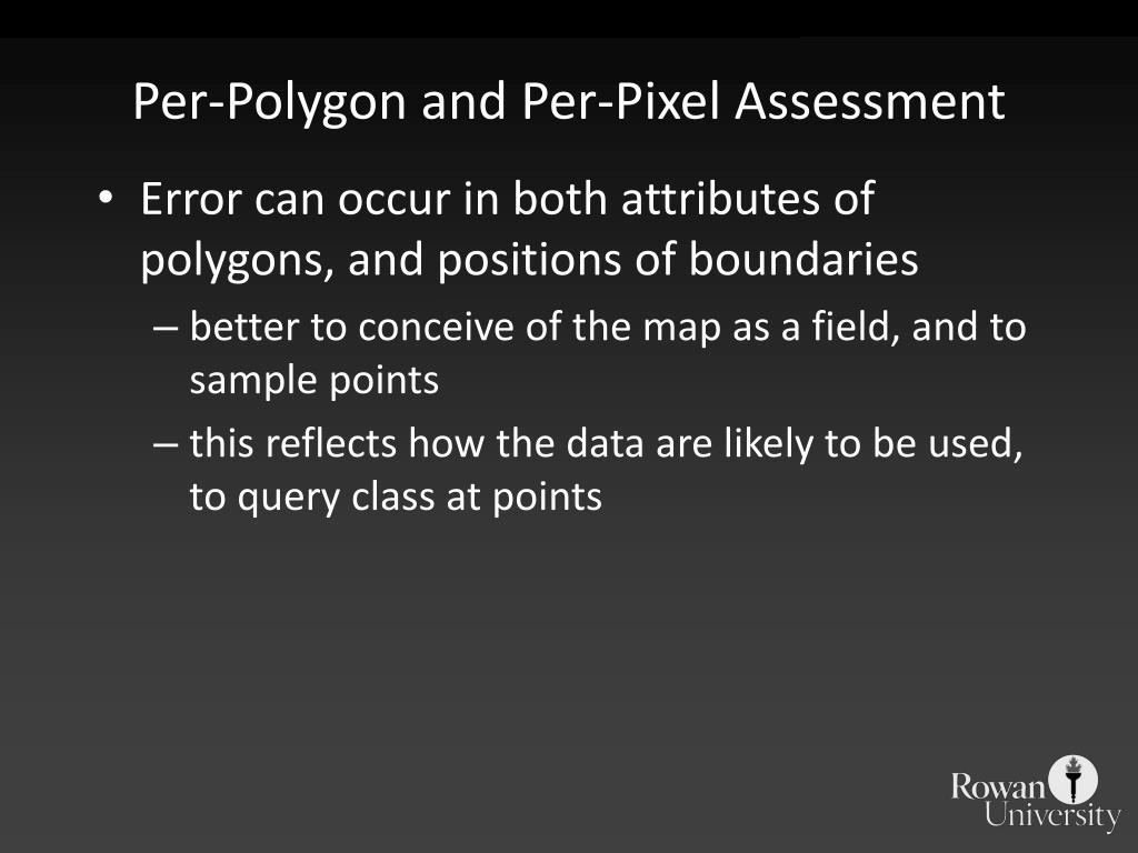 Per-Polygon and Per-Pixel Assessment