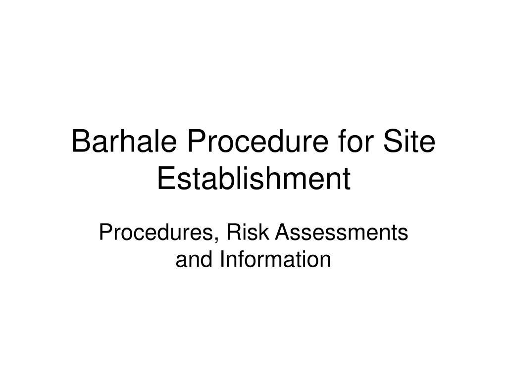 barhale procedure for site establishment l.