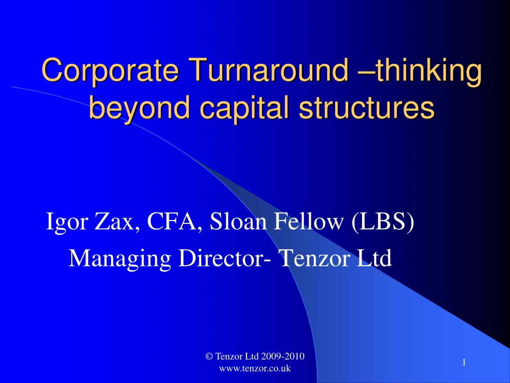 Corporate Turnaround –thinking beyond capital structures