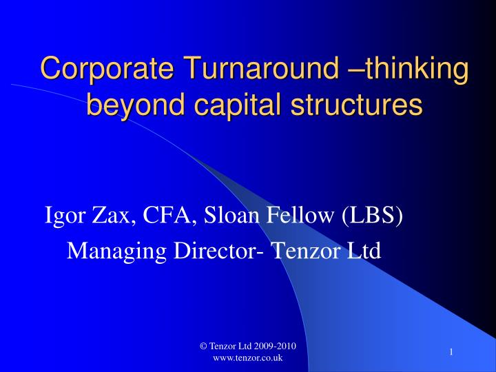 Corporate turnaround thinking beyond capital structures