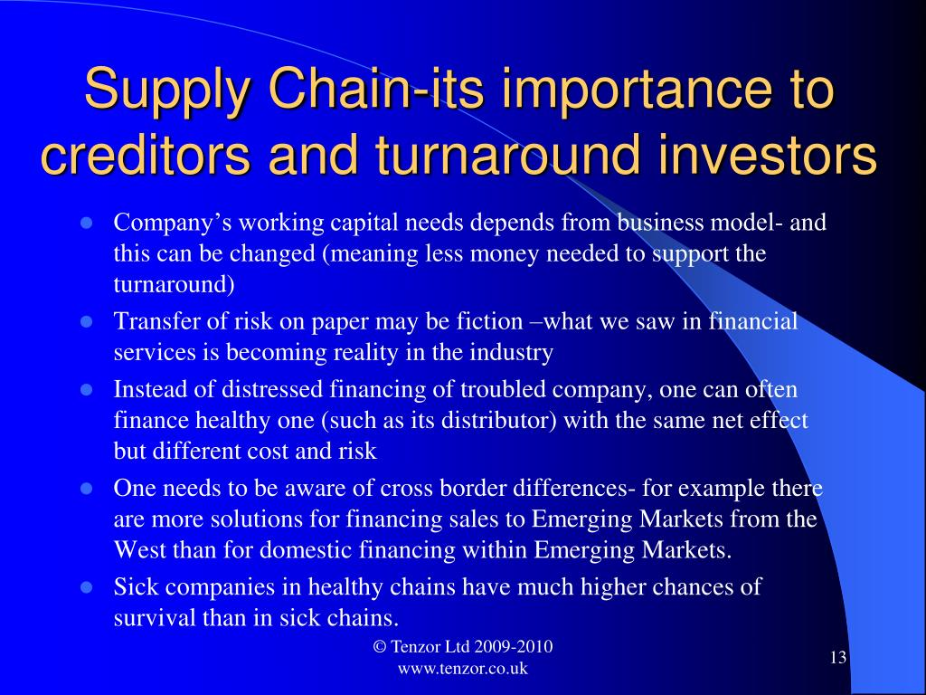 Supply Chain-its importance to creditors and turnaround investors