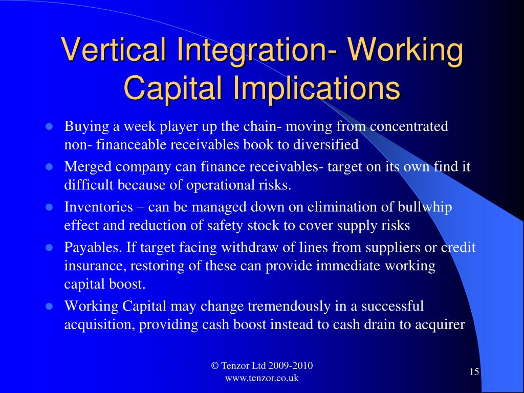 Vertical Integration- Working Capital Implications