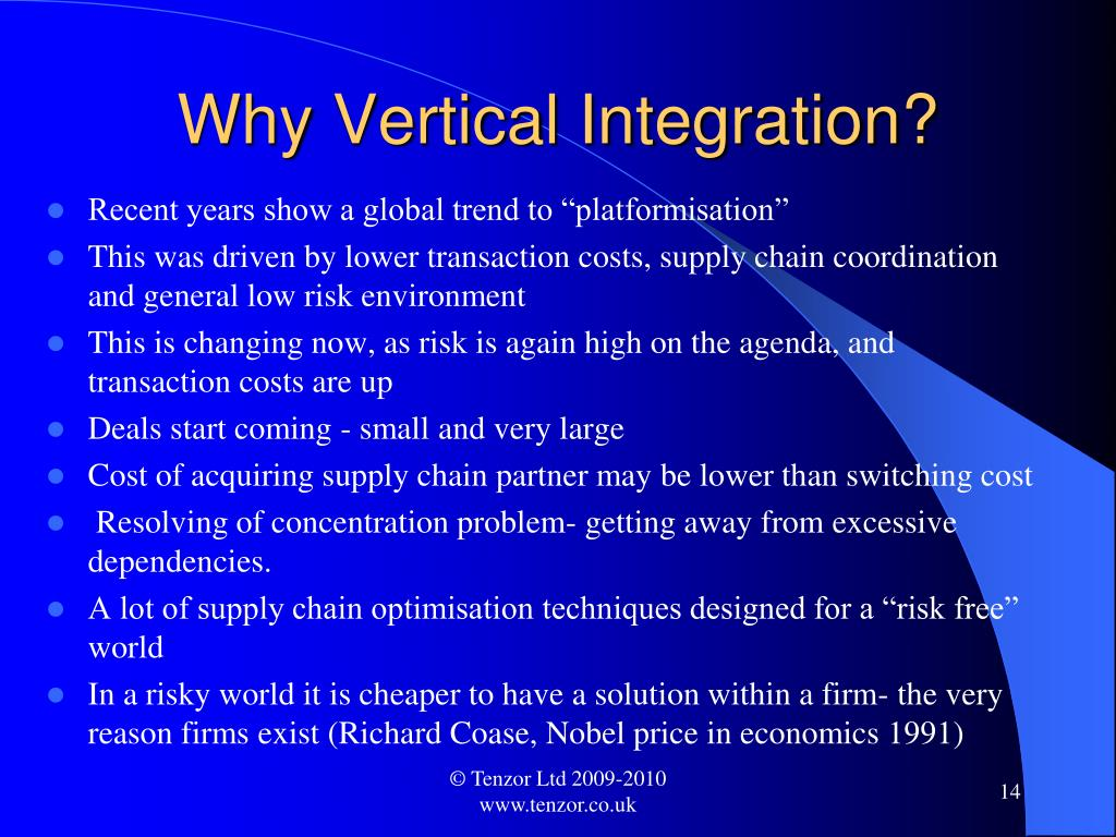 Why Vertical Integration?