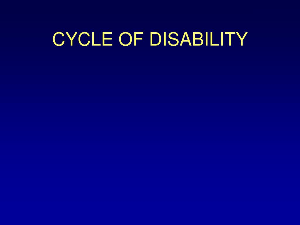 CYCLE OF DISABILITY