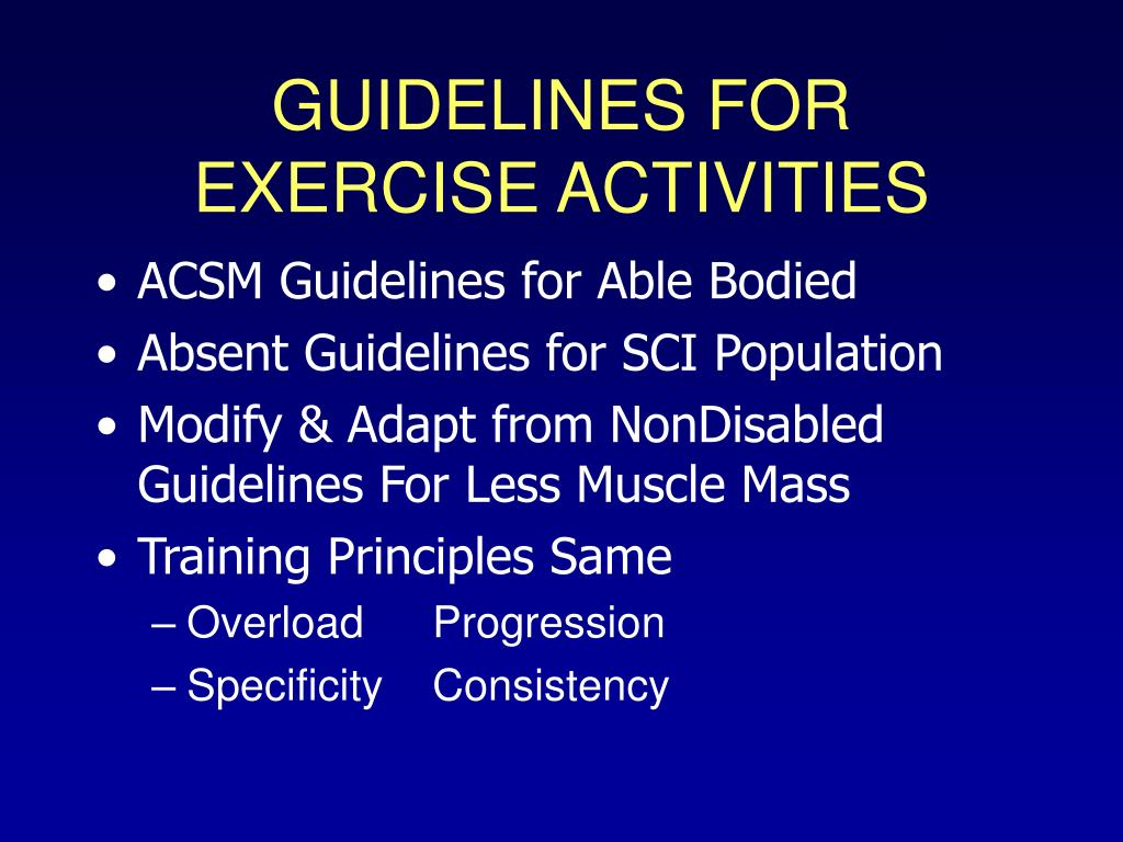 GUIDELINES FOR EXERCISE ACTIVITIES