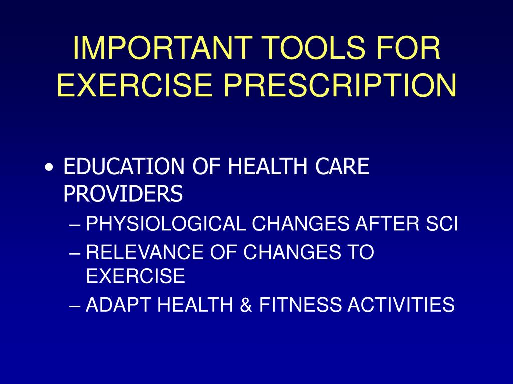 IMPORTANT TOOLS FOR EXERCISE PRESCRIPTION