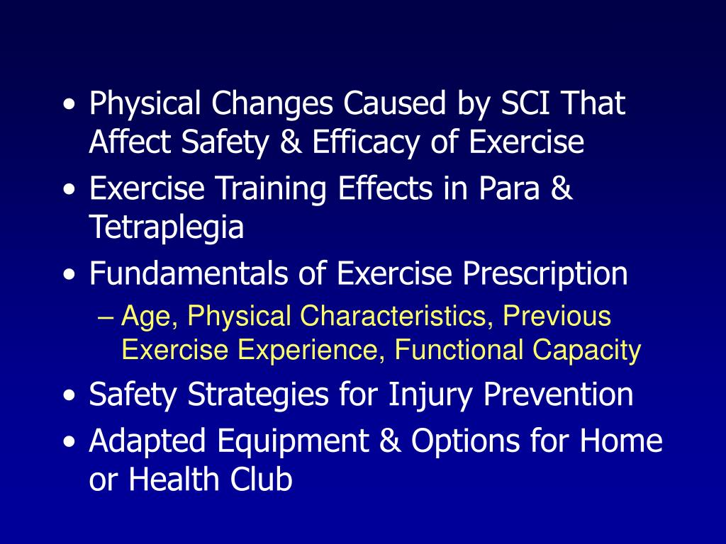 Physical Changes Caused by SCI That Affect Safety & Efficacy of Exercise