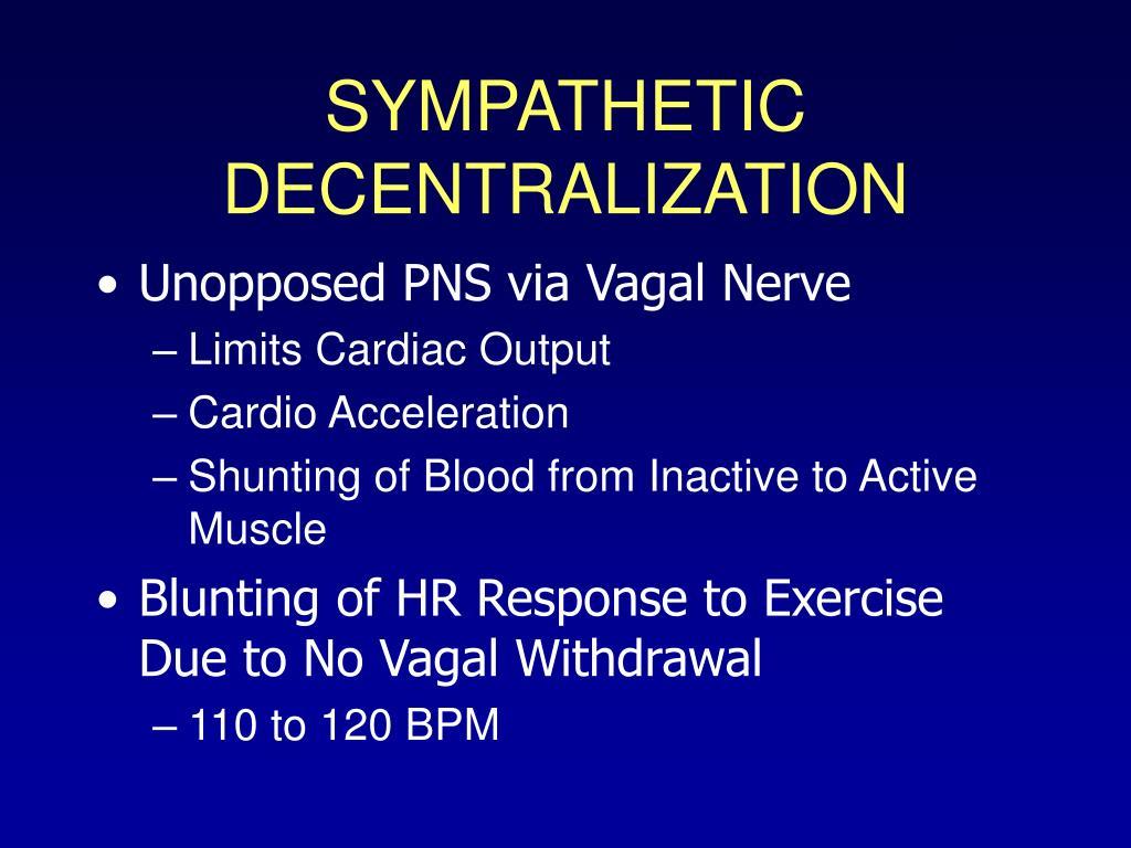 SYMPATHETIC DECENTRALIZATION