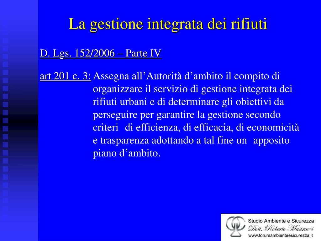 D. Lgs. 152/2006 – Parte IV