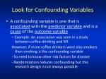 look for confounding variables