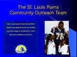 the st louis rams community outreach team