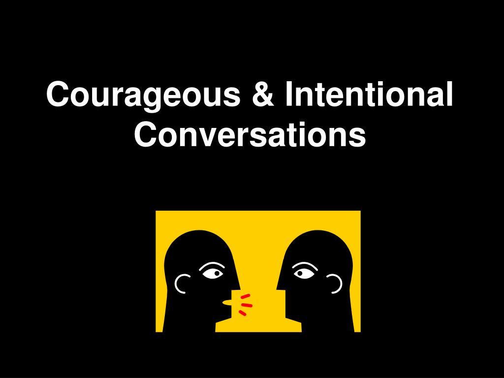 courageous intentional conversations l.