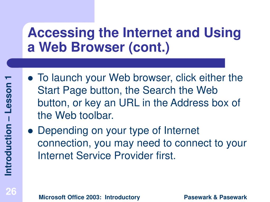 Accessing the Internet and Using a Web Browser (cont.)