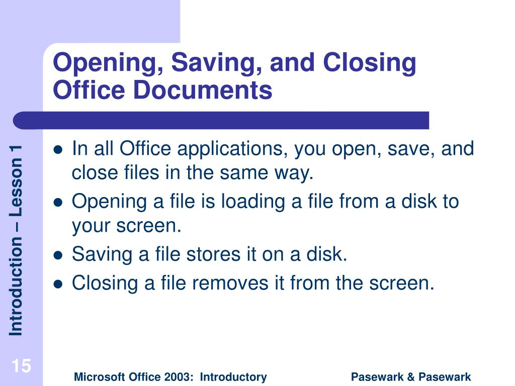 Opening, Saving, and Closing Office Documents