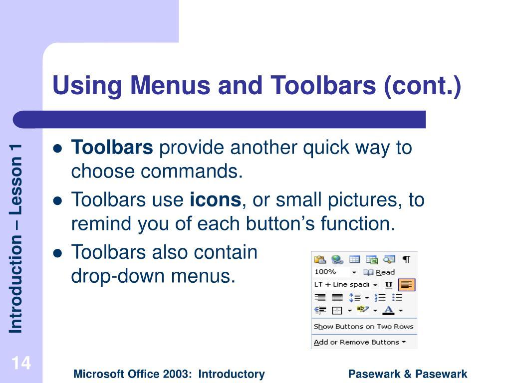 Using Menus and Toolbars (cont.)