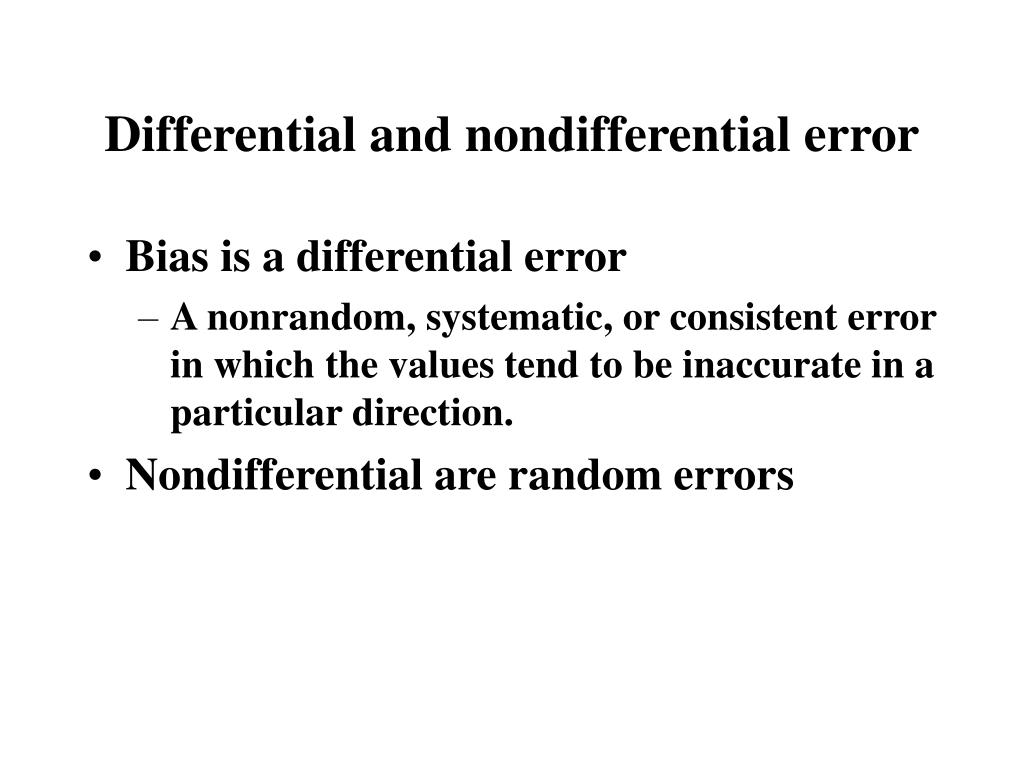 Differential and nondifferential error