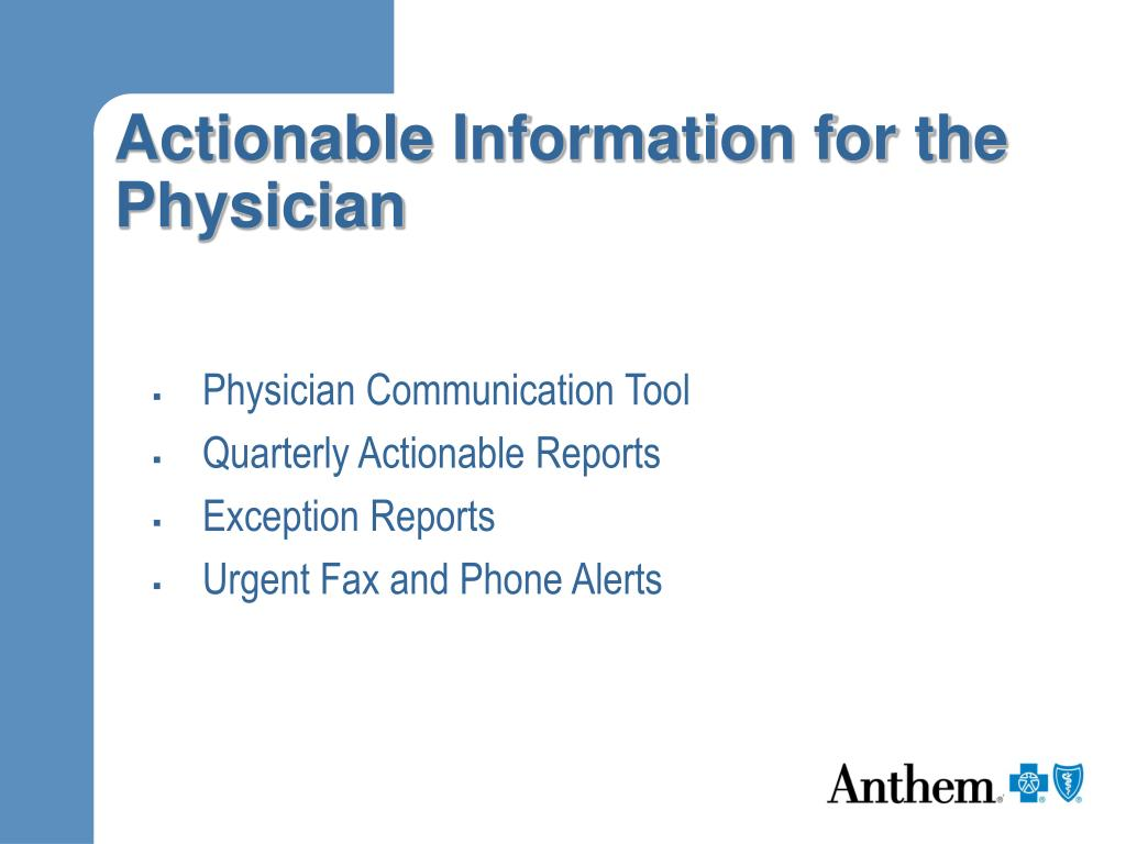 Actionable Information for the Physician