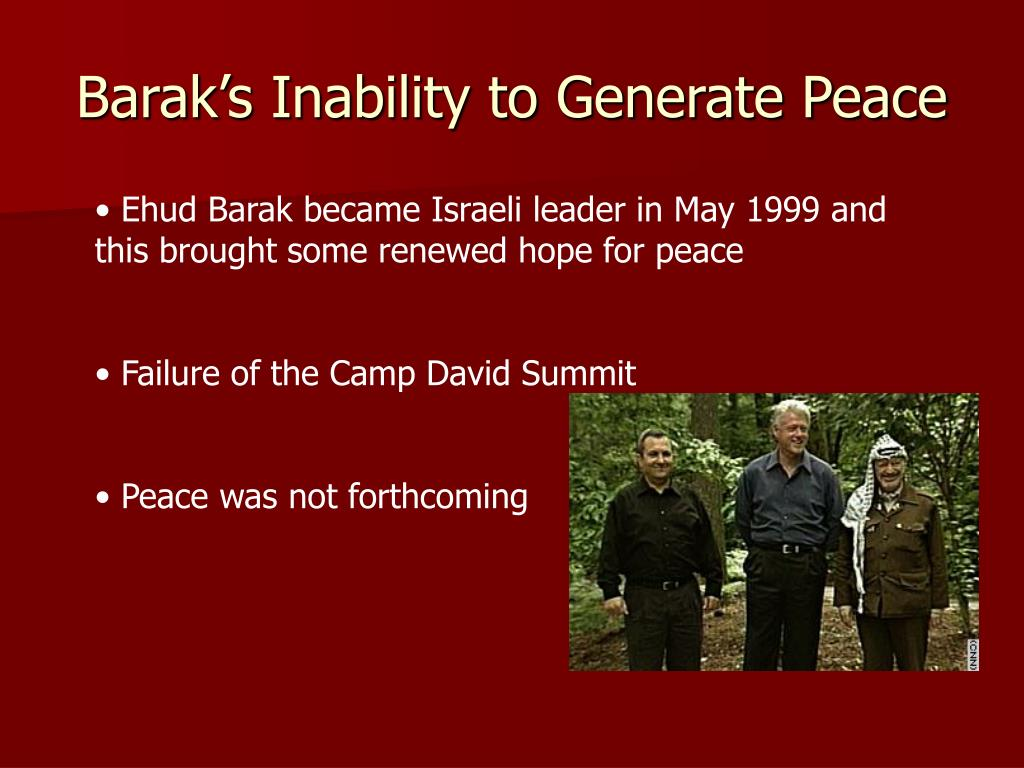 Barak's Inability to Generate Peace