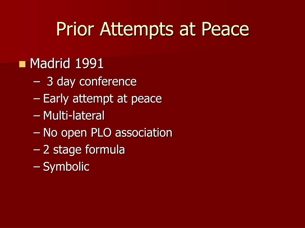 Prior Attempts at Peace