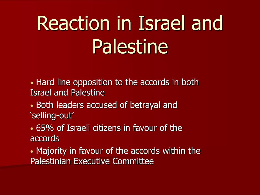 Reaction in Israel and Palestine