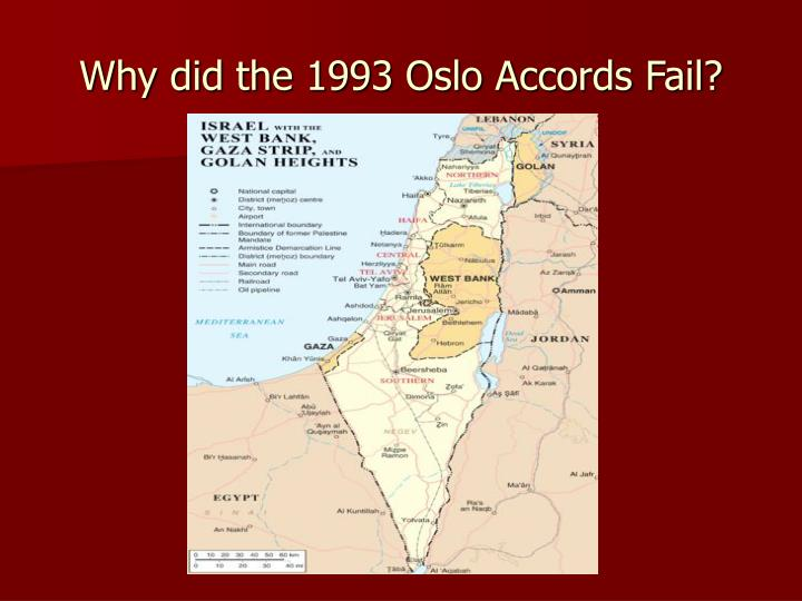 Why did the 1993 oslo accords fail