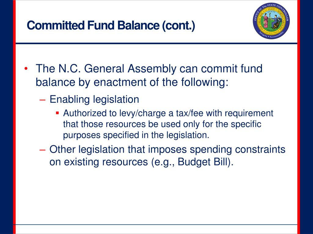 Committed Fund Balance (cont.)